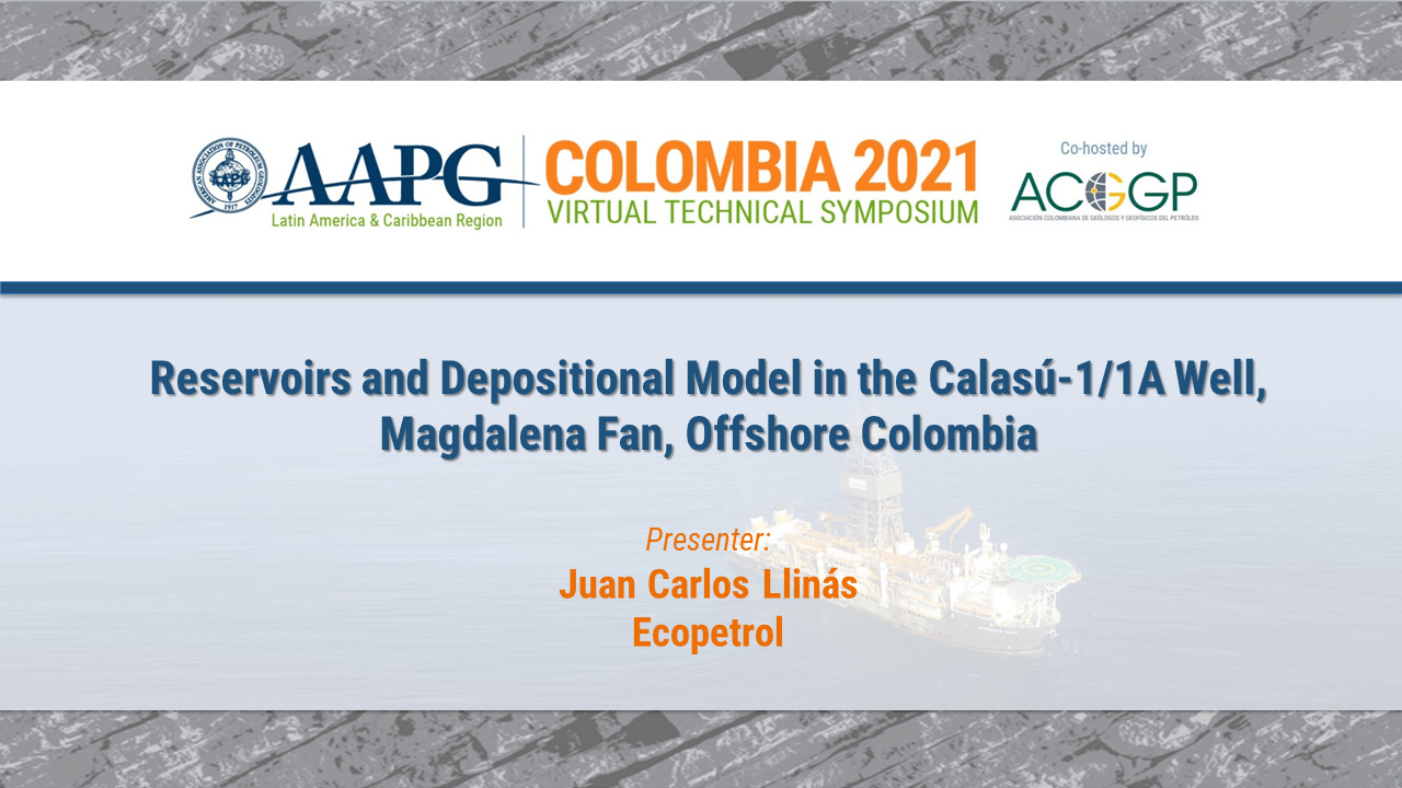 Reservoirs and Depositional Model in the Calasú-1 & 1A Wells, Magdalena Fan, Offshore Colombia