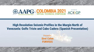High-Resolution Seismic Profiles in the Margin North of Venezuela: Golfo Triste and Cabo, Sirel Colon (Spanish Presentation)