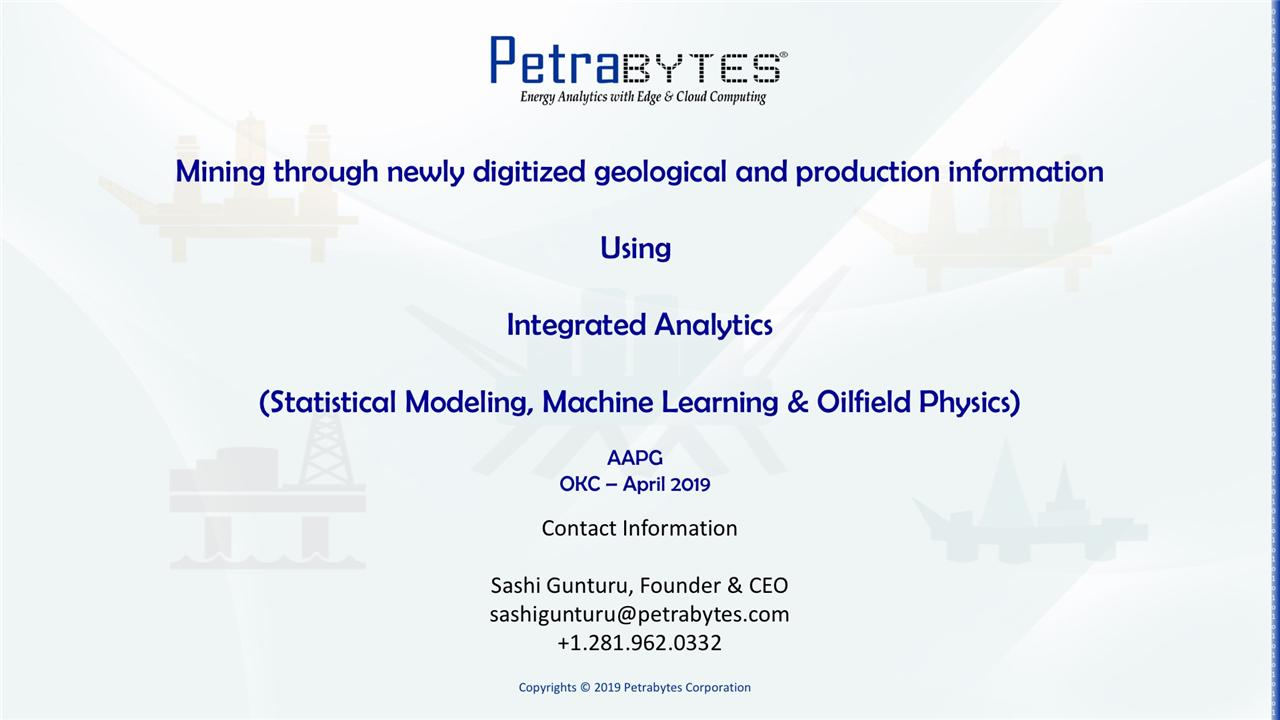 Sashi Gunturu - How to Use Analytics and Machine Learning to Mine Newly Digitized Geological and Production Information