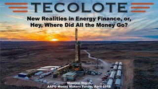 Maurice Storm - The New Realities of Energy Finance, or, Hey, Where Did All the Money Go?