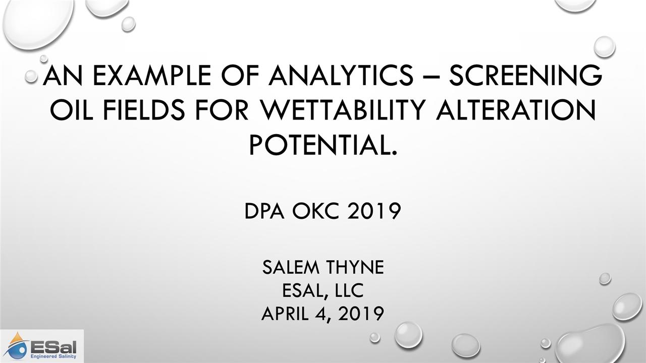 Salem Thyne - Screening for Wettability Alteration: An Application of Analytics