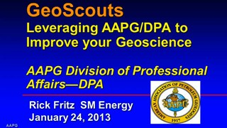 Rick Fritz - GeoScouts: Leveraging AAPG/DPA to Improve Your Geoscience