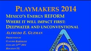 Alfredo Guzman - Mexico's Energy Reform