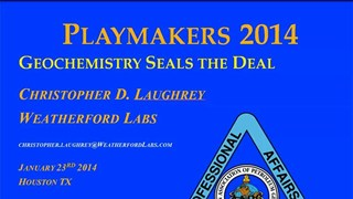 Chris Laughrey - Geochemistry Seals the Deal