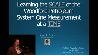 Doran Eddins - Woodford and VRO: Learning the SCALE of the Woodford Petroleum System One Measurement at a TIME