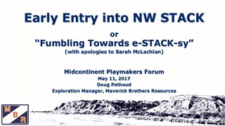 Doug Pethoud - Early Entry into NW STACK