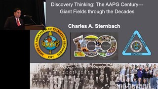 Charles Sternbach - Discovery Thinking: The AAPG Century - Giant Fields Through the Decades