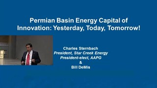Charles Sternbach - Permian Basin Energy Capital of Innovation: Yesterday, Today, Tomorrow!