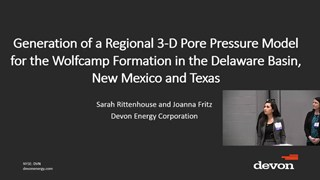 Sarah Rittenhouse, Joanna Fritz - Generation of a Regional 3-D Pore Pressure Model for the Wolfcamp Formation in the Delaware Basin, New Mexico and Texas