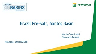 Otaviano Pessoa - Brazil Pre-Salt, Santos Basin
