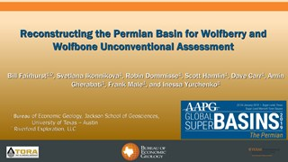 Bill Fairhurst - Reconstructing the Permian Basin for Wolfberry and Wolfbone Unconventional Assessment