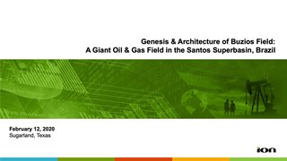 James Deckelman - Genesis and Architecture of Buzios Field: A Giant Oil & Gas Field in the Santos Superbasin, Brazil