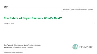 Robert Fryklund - The Future of Super Basins