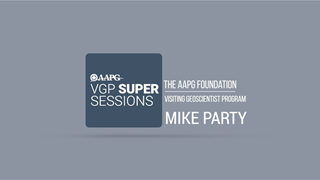Visiting Geoscientist Super Sessions - Mike Party