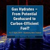 Gas Hydrates – From Potential Geohazard to Carbon-Efficient Fuel?