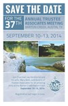 Save the Date! 37th Annual Trustee Associates Meeting
