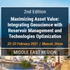 2nd Edition: Maximizing Asset Value: Integrating Geoscience with Reservoir Management & Technologies Optimization - Call for Papers