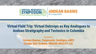 Virtual Field Trip: Virtual outcrops as key analogues to Andean stratigraphy and tectonics in Colombia