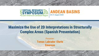 Maximize the Use of 2D Interpretations in Structurally Complex Areas (Spanish Presentation)