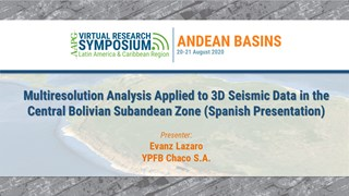 Multiresolution Analysis Applied to 3D Seismic Data in the Central Bolivian Subandean Zone (Spanish Presentation)