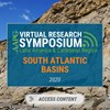 South Atlantic Basins Virtual Research Symposium: Offshore Basins of Argentina, Brazil and Uruguay: the Next Exploration Frontier