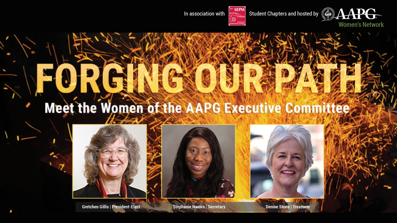 Forging Our Path - Meet the Women of the AAPG Executive Committee