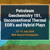 Introduction to Unconventional Geochemistry 101 Hybrid/Shale Tight Plays and Thermal EOR Projects