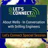 Let's Connect Special Session: About Wells - In Conversation with Drilling Engineers