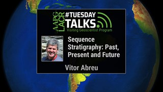 Vitor Abreu - Sequence Stratigraphy: Past, Present and Future