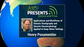 Henry Posamentier - Applications and Workflows of Seismic Stratigraphy and Seismic Geomorphology Applied to Deep-Water Settings