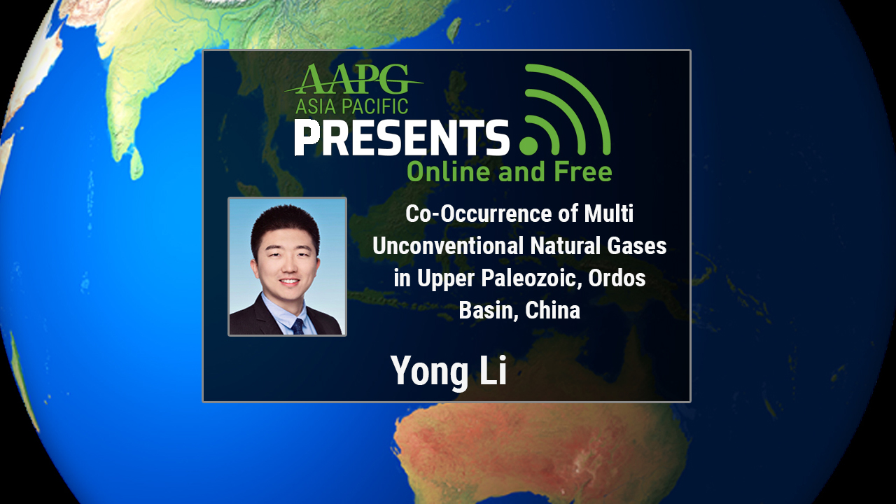 Yong Li - Co-Occurrence of Multi Unconventional Natural Gases in Upper Paleozoic, Ordos Basin, China