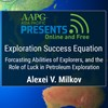 Exploration Success Equation, Forecasting Abilities of Explorers, and the Role of Luck in Petroleum Exploration
