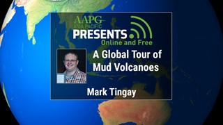 Mark Tingay - A Global Tour of Mud Volcanoes