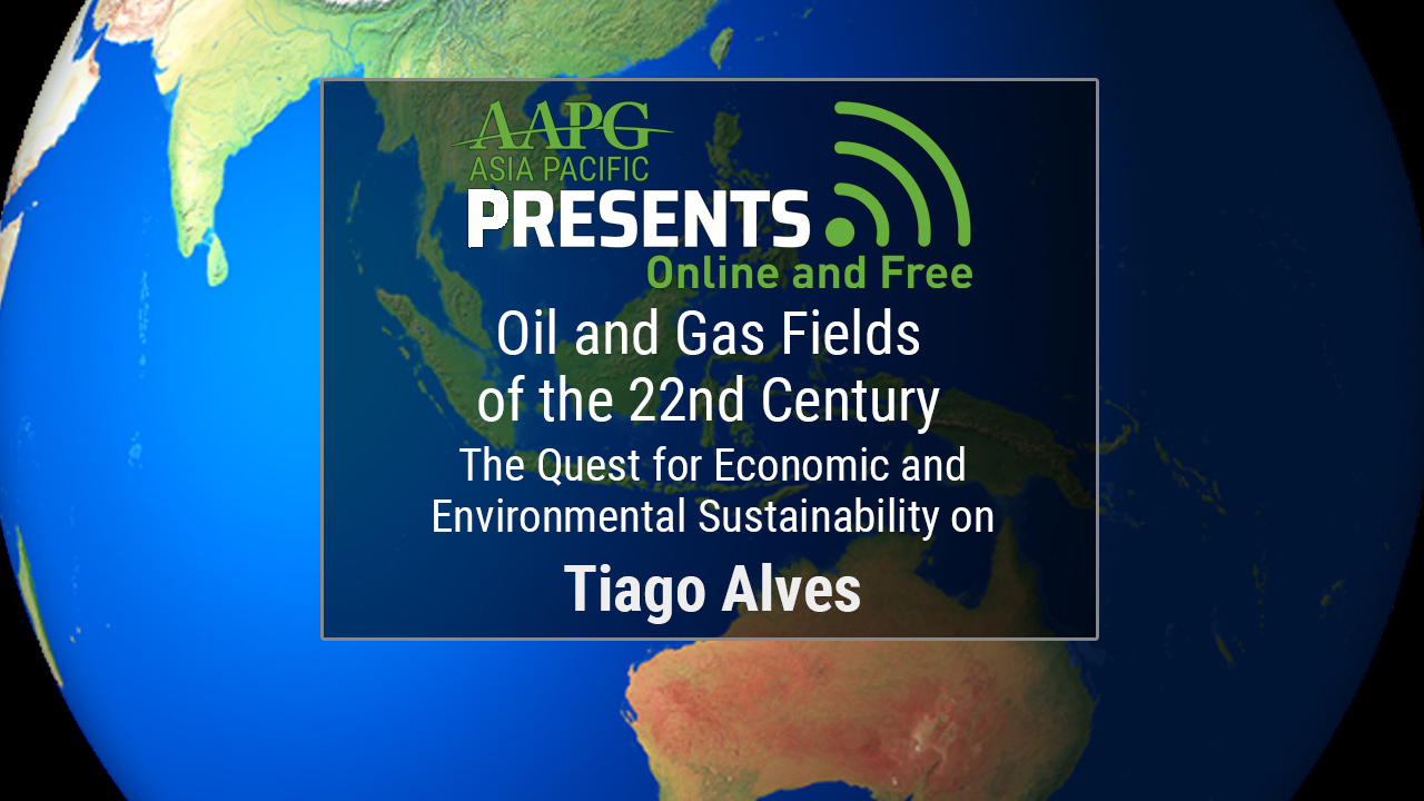 Tiago Alves - Oil and Gas Fields of the 22nd Century: The Quest for Economic and Environmental Sustainability on Continental Margins
