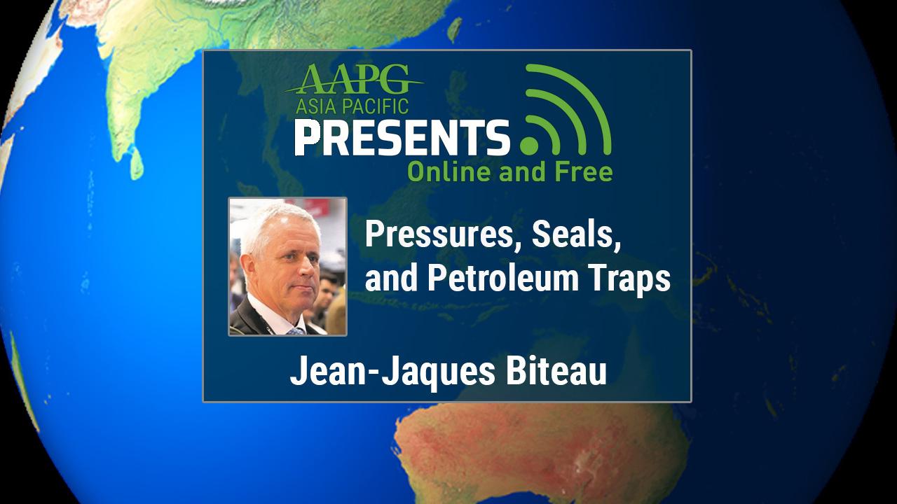 Jean-Jaques Biteau - Pressures, Seals, and Petroleum Traps