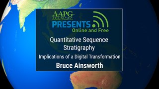Bruce Ainsworth - Quantitative Sequence Stratigraphy: Implications of a Digital Transformation