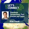 Petroleum Perspectives, Past Present and Future