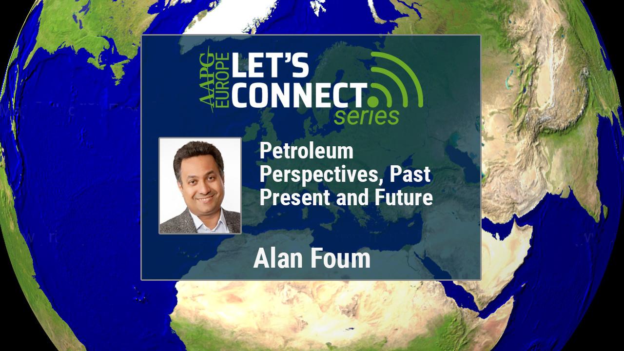 Alan Foum - Petroleum Perspectives, Past Present and Future