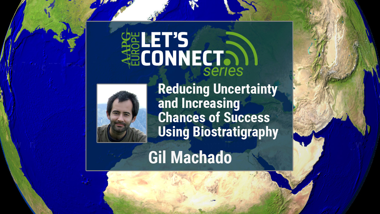 Gil Machado - Reducing Uncertainty and Increasing Chances of Success Using Biostratigraphy